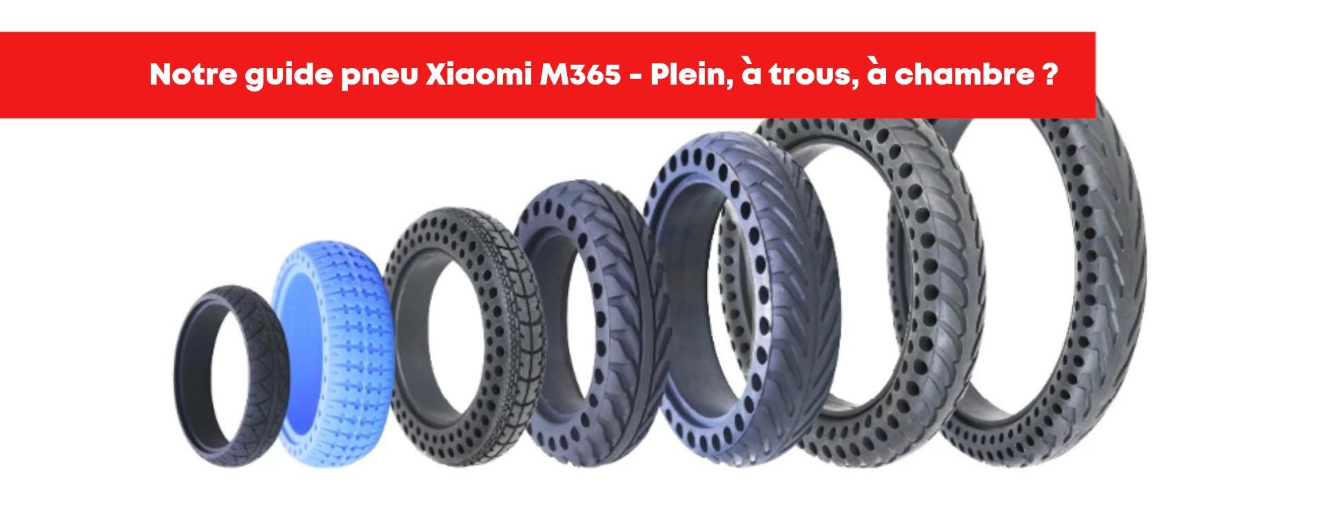 Avis pneu trottinette électrique Xiaomi M365 – Pneu plein, à trous, chambre ? Notre Guide