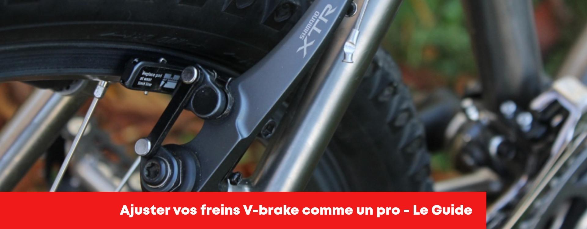 Réglage frein V brake et patin frein velo – Le guide!