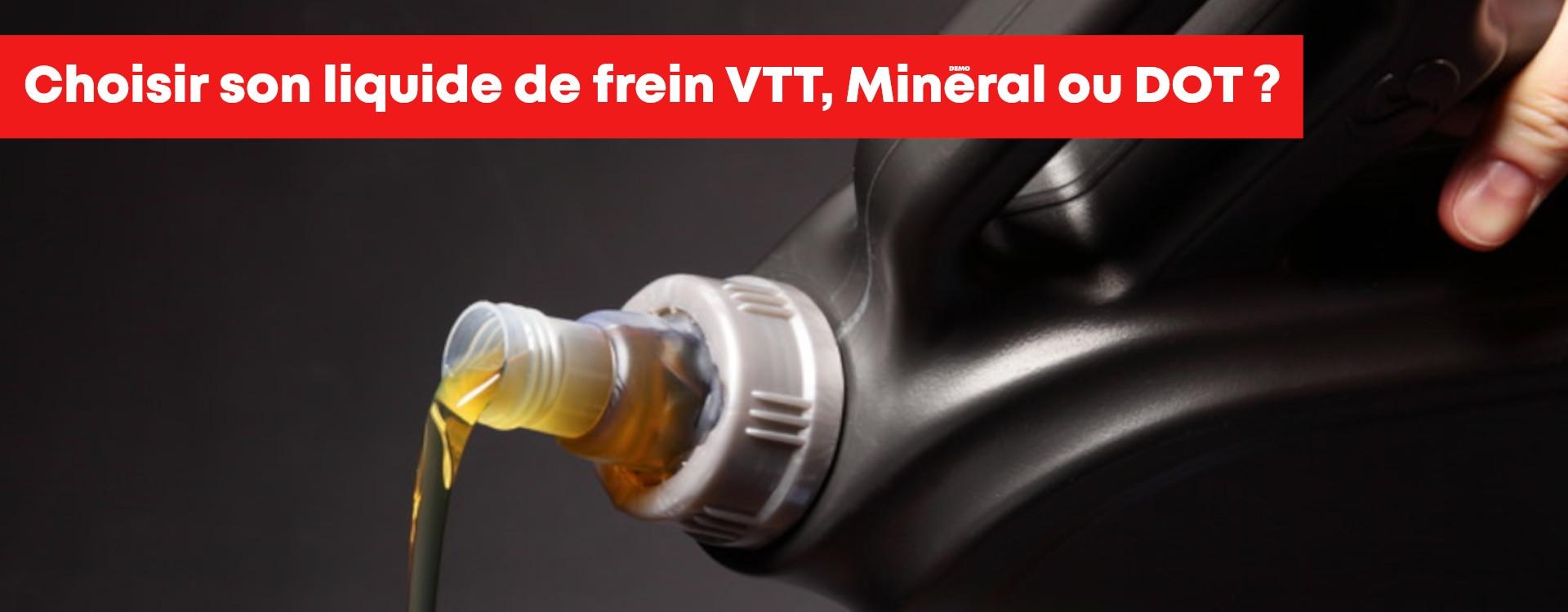 Huile minérale ou DOT pour vos freins VTT ? Le guide ici !