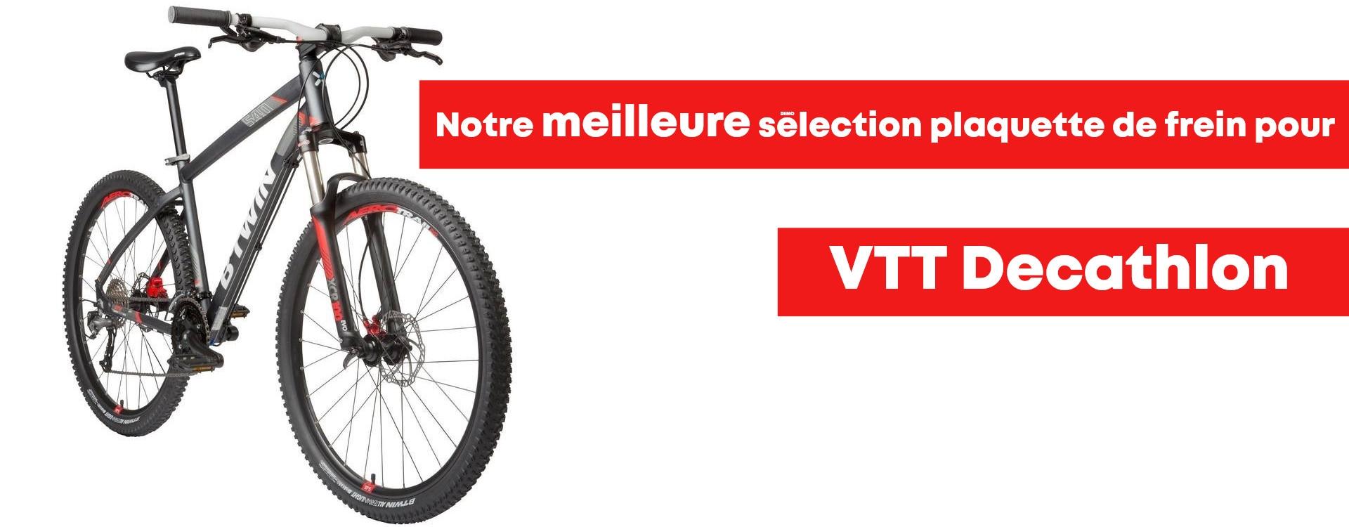 Plaquette de freins VTT Decathlon, notre meilleur choix !