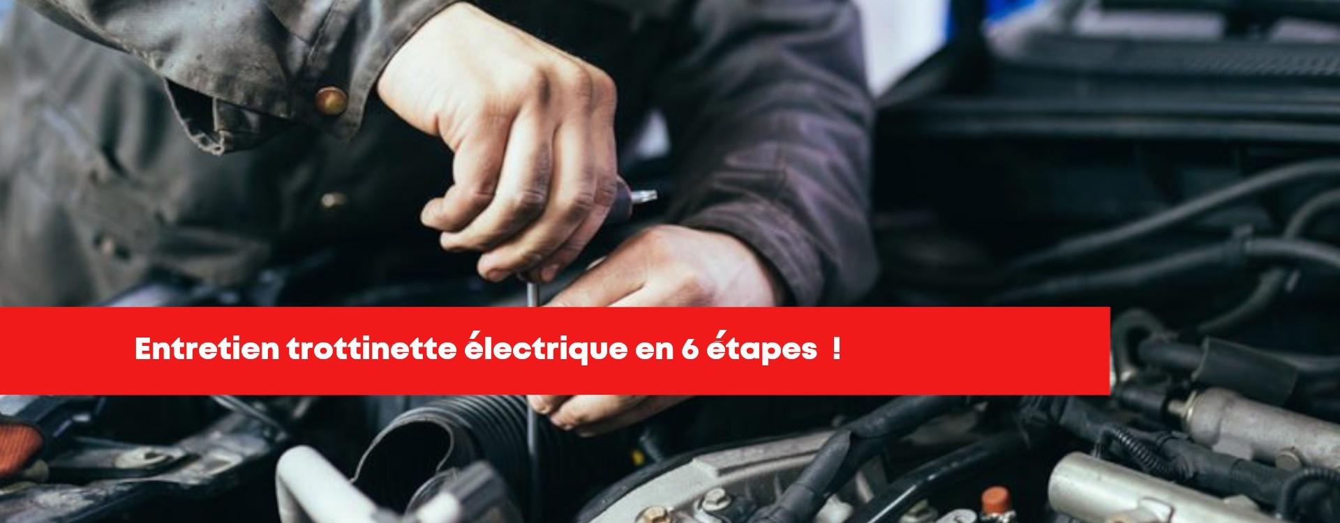 Entretien trottinette électrique en 6 étapes !