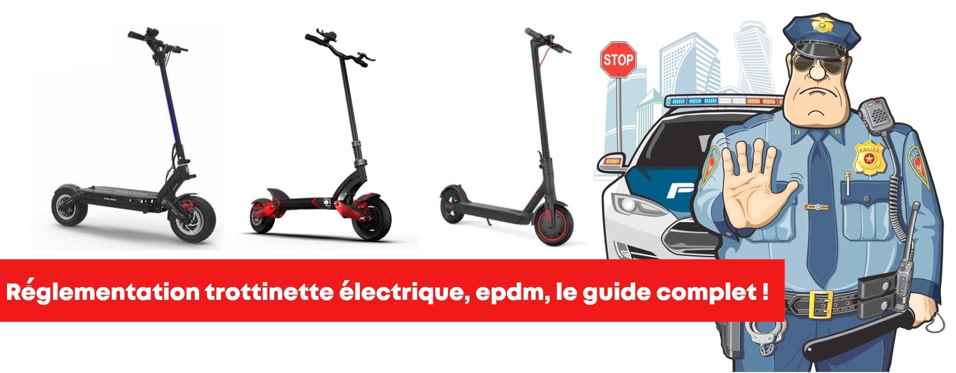 Nouvelle réglementation, loi trottinette électrique. Le guide !
