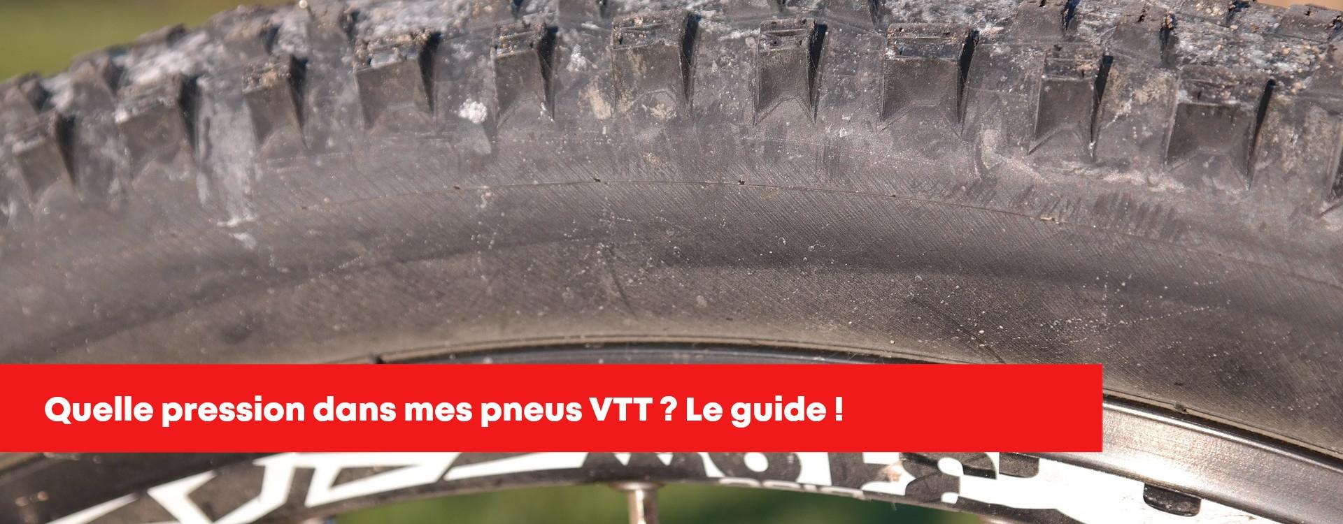 Pression, gonflage pneu VTT et vélo - Notre guide