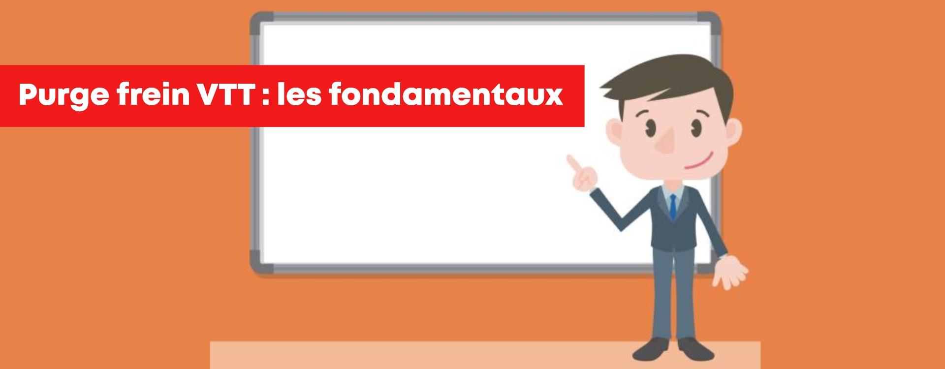 Introduction à la purge VTT - les fondamentaux !