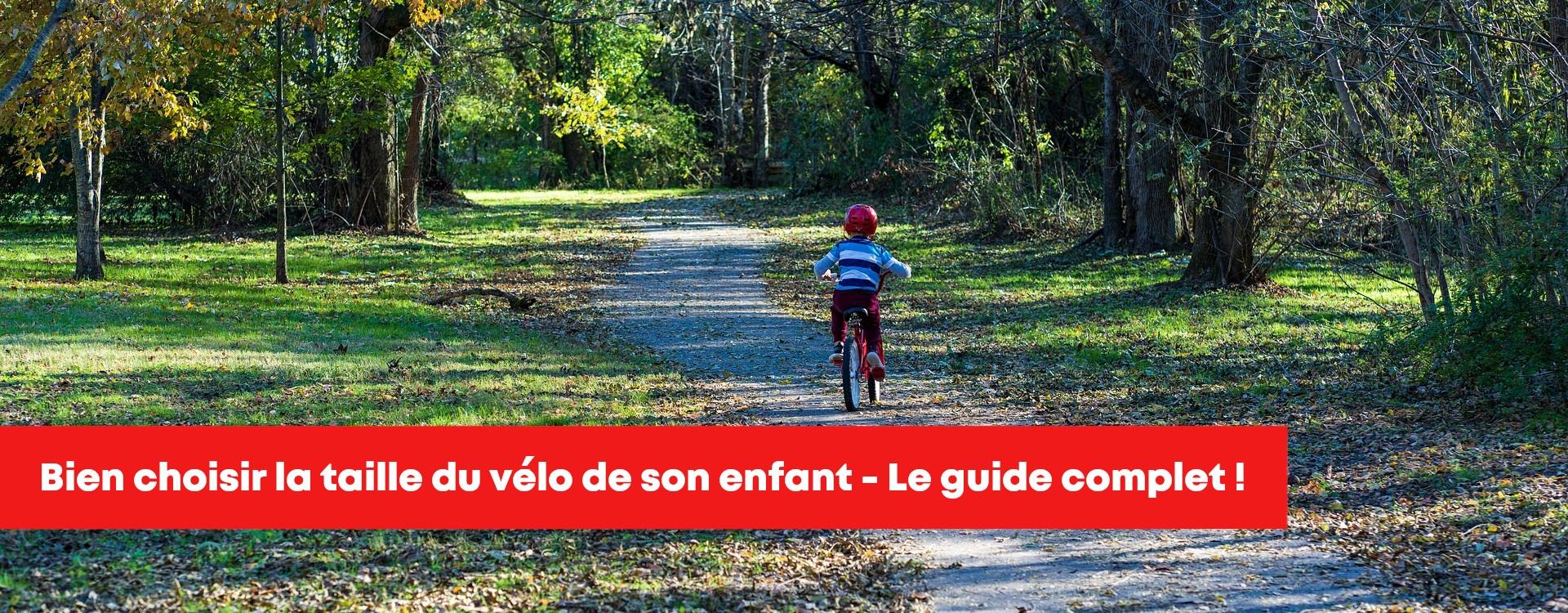 Taille vélo enfant – Notre Guide